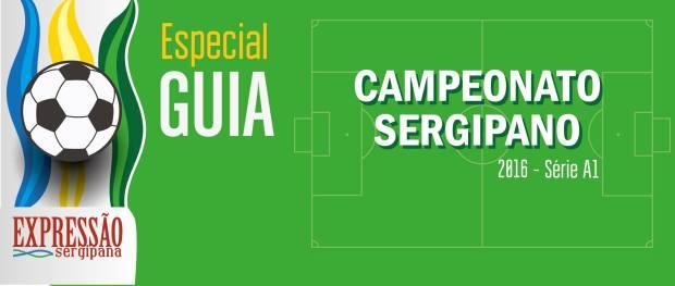 Guia Campeonato Sergipano 2016 - Série A1